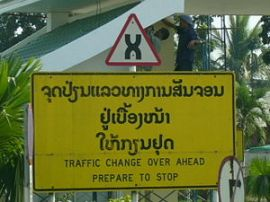 Change over driving sign, Vientiane, Laos